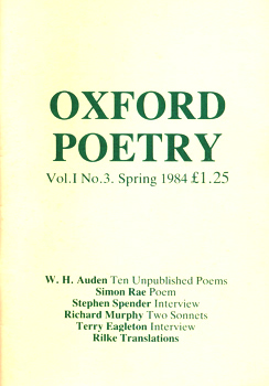 AUDEN, W.H. (Wystan Hugh), 1907-1973 – contributor : OXFORD POETRY. VOL.I NO.3. SPRING 1984.