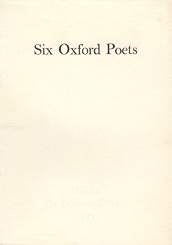 STEVENSON, Anne, 1933- & OTHERS : SIX OXFORD POETS.
