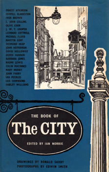 NORRIE, Ian, 1927-2009 – editor : THE BOOK OF THE CITY.