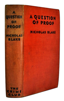 """BLAKE, Nicholas"" – [DAY LEWIS, C. (Cecil ), 1904-1972] : A QUESTION OF PROOF."