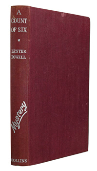 POWELL, Lester, 1912-1993 : A COUNT OF SIX : A NOVEL.