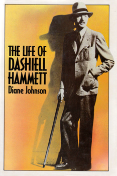 JOHNSON, Diane, 1934- : THE LIFE OF DASHIELL HAMMETT.