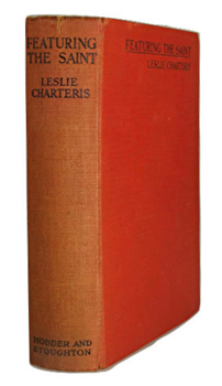 """CHARTERIS, Leslie"" – [YIN, Leslie Charles Bowyer, 1907-1993] : FEATURING THE SAINT."
