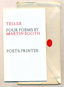 BOOTH, Martin, 1944-2004 : TELLER : FOUR POEMS.