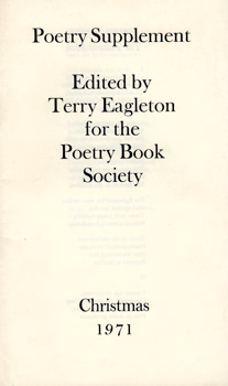 EAGLETON, Terry (Terence Francis), 1943- – editor : POETRY SUPPLEMENT : CHRISTMAS 1971.