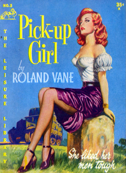 """VANE, Roland"" – [McKEAG, Ernest Lionel, 1896-1974] : PICK-UP GIRL."
