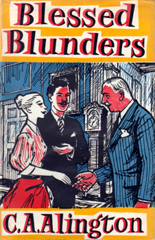 ALINGTON, C.A. (Cyril Argentine), 1872-1955 : BLESSED BLUNDERS.
