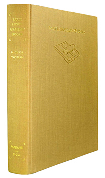 TWYMAN, Michael, 1934- : EARLY LITHOGRAPHED BOOKS : A STUDY OF THE DESIGN AND PRODUCTION OF IMPROPER BOOKS IN THE AGE OF THE HAND PRESS. WITH A CATALOGUE.