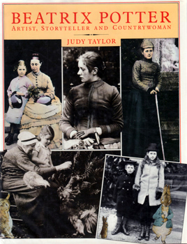TAYLOR, Judy (Julia Marie), 1932- : BEATRIX POTTER : ARTIST, STORYTELLER AND COUNTRYWOMAN.