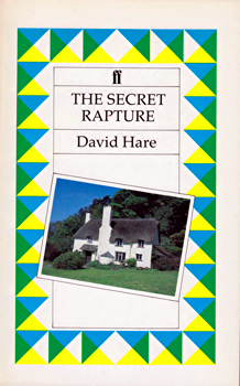 HARE, David (Sir David), 1947- : THE SECRET RAPTURE.