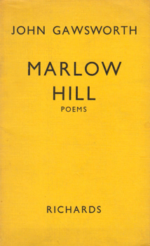 """GAWSWORTH, John� – [ARMSTRONG, Terence Ian Fytton, 1912-1970] : MARLOW HILL : POEMS."