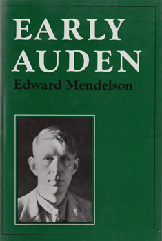 MENDELSON, Edward, 1946- : EARLY AUDEN.