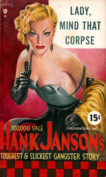 """JANSON, Hank"" – [FRANCES, Stephen Daniel, 1917-1989] : LADY MIND THAT CORPSE."