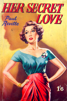 """REVILLE, Paul"" : HER SECRET LOVE."