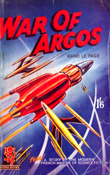 """LE PAGE, Rand"" – [BIRD, William Henry Fleming, 1896-1971] : WAR OF ARGOS."