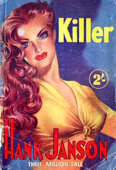 """JANSON, Hank"" – [FRANCES, Stephen Daniel, 1917-1989] : KILLER."