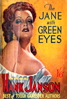 """JANSON, Hank� – [FRANCES, Stephen Daniel, 1917-1989] : THE JANE WITH GREEN EYES."