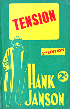 """JANSON, Hank"" – [FRANCES, Stephen Daniel, 1917-1989] : TENSION."