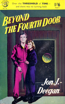 """DEEGAN, Jon J."" – [SHARP, Robert George, 1902-1967] : BEYOND THE FOURTH DOOR."