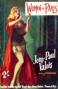"""VALOIS, Jean-Paul"" – [WILLIS, Ernest Lister Hale (Lisle), 1919-1988] : WOMEN OF PARIS."