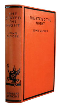 """GLYDER, John"" – [ROPER, Allen George, 1888-1957] : SHE STAYED THE NIGHT."