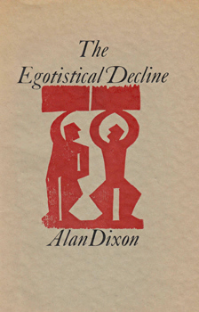 DIXON, Alan (Alan Michael), 1936- : THE EGOTISTICAL DECLINE.