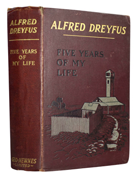 DREYFUS, Alfred, 1859-1935 : FIVE YEARS OF MY LIFE.