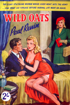 """RÉNIN, Paul"" – [GOYNE, Richard, 1902-1957] : WILD OATS."
