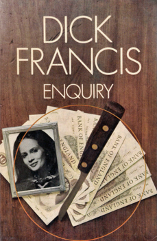 FRANCIS, Dick (Richard Stanley), 1920-2010 : ENQUIRY.