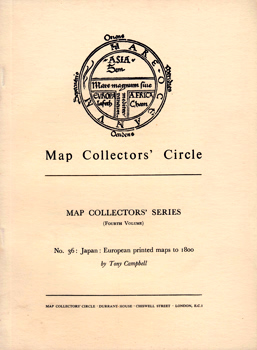 CAMPBELL, Tony : JAPAN : EUROPEAN PRINTED MAPS TO 1800.