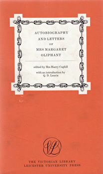 OLIPHANT, Mrs (Margaret Oliphant Wilson), 1828-1897 : AUTOBIOGRAPHY AND LETTERS OF MRS MARGARET OLIPHANT.
