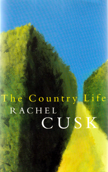 CUSK, Rachel, 1967- : THE COUNTRY LIFE.