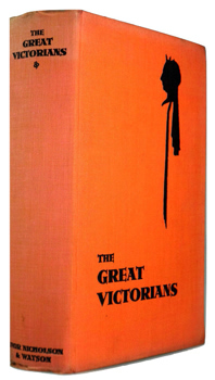 MASSINGHAM, H.J. (Harold John), 1888-1952 & MASSINGHAM, Hugh, 1905-1971 – editors : THE GREAT VICTORIANS.