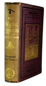 GREENWOOD, James (James William), 1835?-1929 : THE WILDS OF LONDON.