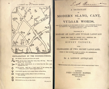 [HOTTEN, John Camden, 1832-1873] : A DICTIONARY OF MODERN SLANG, CANT, AND VULGAR WORDS, USED AT THE PRESENT DAY IN THE STREETS OF LONDON ...