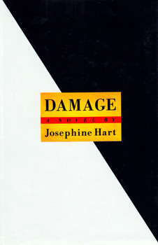 HART, Josephine, 1942-2011 : DAMAGE.