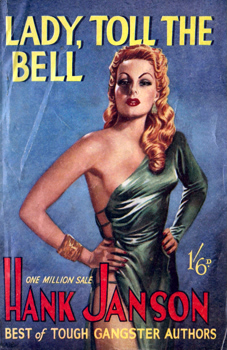 """JANSON, Hank"" – [FRANCES, Stephen Daniel, 1917-1989] : LADY TOLL THE BELL."