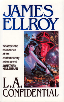 ELLROY, James (Lee Earle), 1948- :  L. A. CONFIDENTIAL.