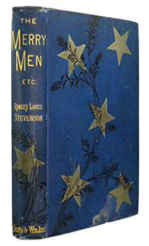 STEVENSON, Robert Louis, 1850-1894 : THE MERRY MEN AND OTHER TALES AND FABLES.