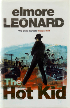 LEONARD, Elmore (Elmore John), 1925-2013 : THE HOT KID.