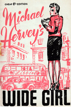 HERVEY, Michael, 1915-1979 : [DROP TITLE] WIDE GIRL.