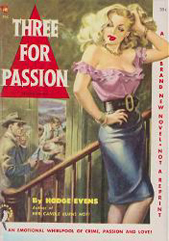 """EVENS, Hodge"" – [McGAUGHEY, Dudley Dean, 1909-1986] : THREE FOR PASSION."