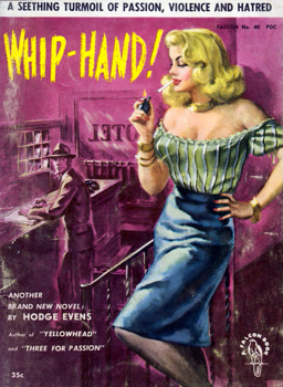 """EVENS, Hodge"" – [McGAUGHEY, Dudley Dean, 1909-1986] : WHIP HAND!"