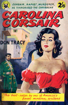 TRACY, Don (Donald Fiske), 1905-1976 : CAROLINA CORSAIR.