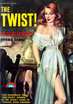 """DANN, Norma� – [DANIELS, Norman Arthur, 1905-1995] :  THE TWIST!"