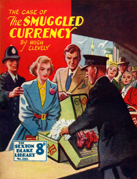 CLEVELY, Hugh (Hugh Desmond) 1897-1964 : THE CASE OF THE SMUGGLED CURRENCY.