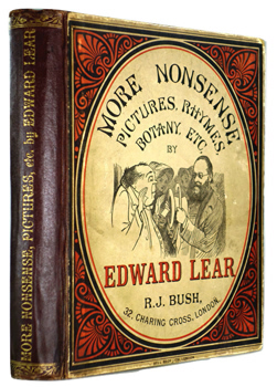 LEAR, Edward, 1812-1888 : MORE NONSENSE, PICTURES, RHYMES, BOTANY, ETC.