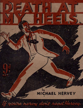 HERVEY, Michael, 1915-1979 : DEATH AT MY HEELS AND OTHER SHORT STORIES.