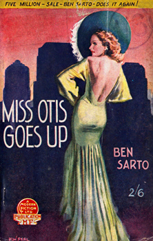 """SARTO, Ben"" – [FAWCETT, Frank Dubrez, 1891-1968] : MISS OTIS GOES UP."