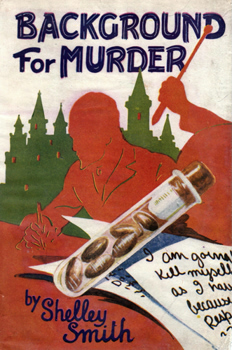 """SMITH, Shelley"" – [BODINGTON, Nancy Hermione, 1912-1998] : BACKGROUND FOR MURDER."